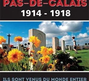 1914-1918 - ILS SONT VENUS DU MONDE ENTIER